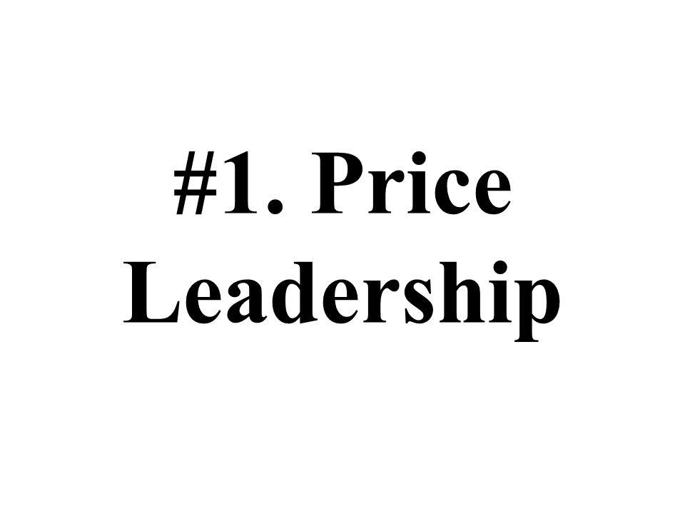 #1. Price Leadership