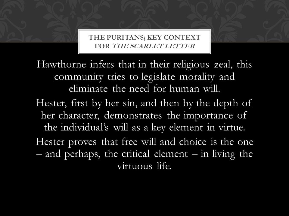 The puritans; Key context for The Scarlet Letter