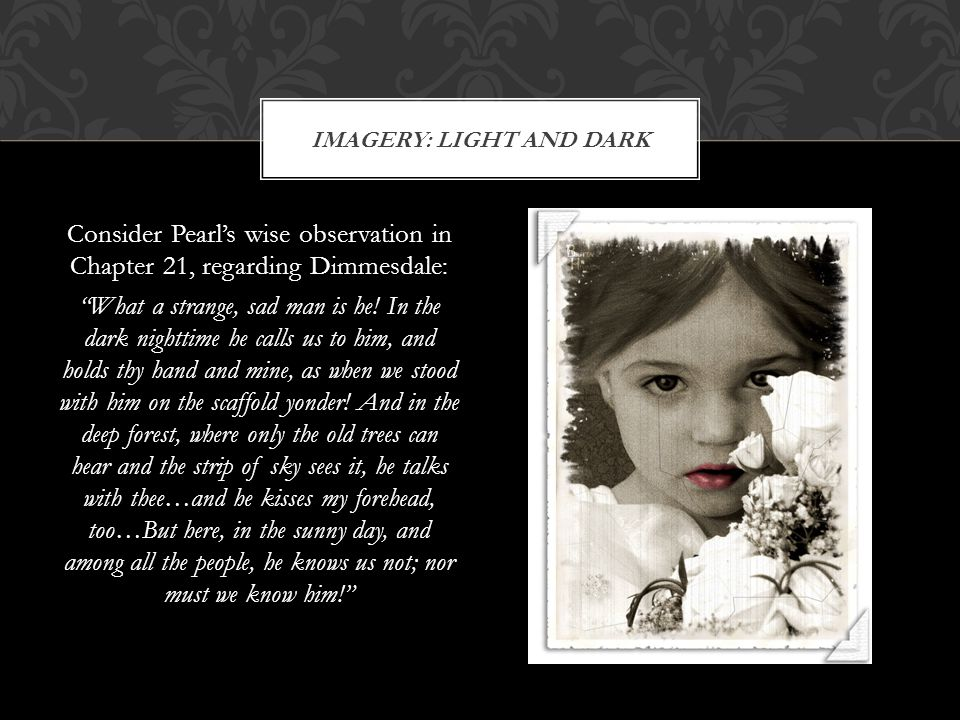 IMAGERY: LIGHT AND DARK