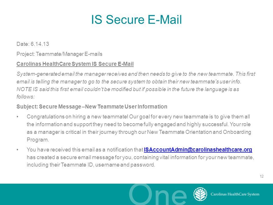IS Secure E-Mail Date: 6.14.13 Project: Teammate/Manager E-mails