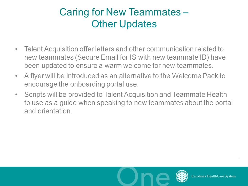 Caring for New Teammates – Other Updates