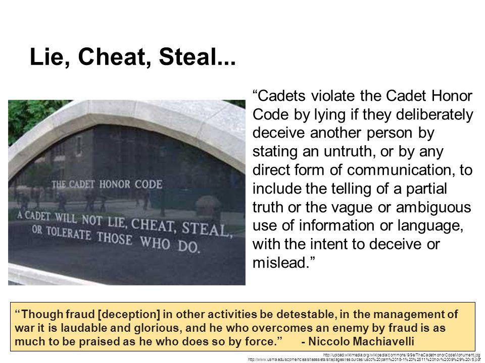 Lie, Cheat, Steal...