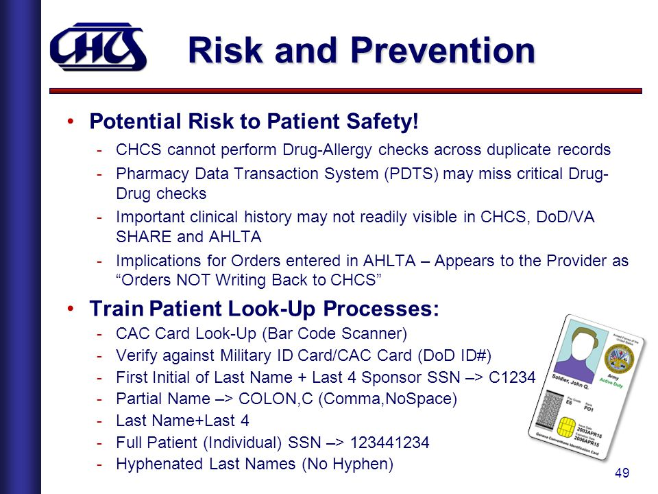 Risk and Prevention Potential Risk to Patient Safety!