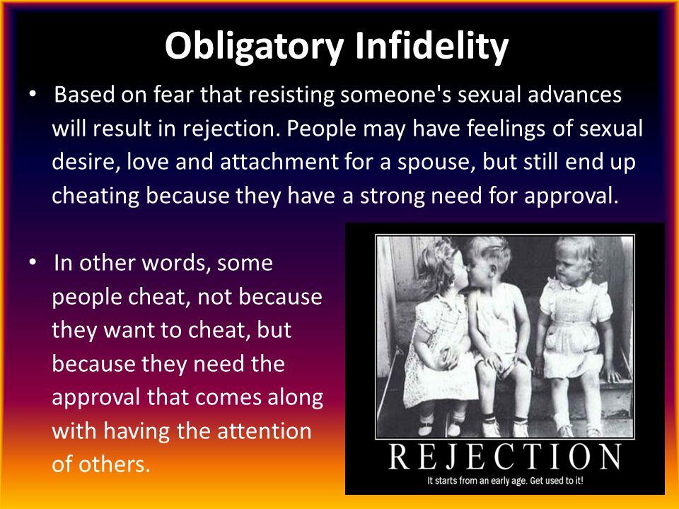 Obligatory Infidelity