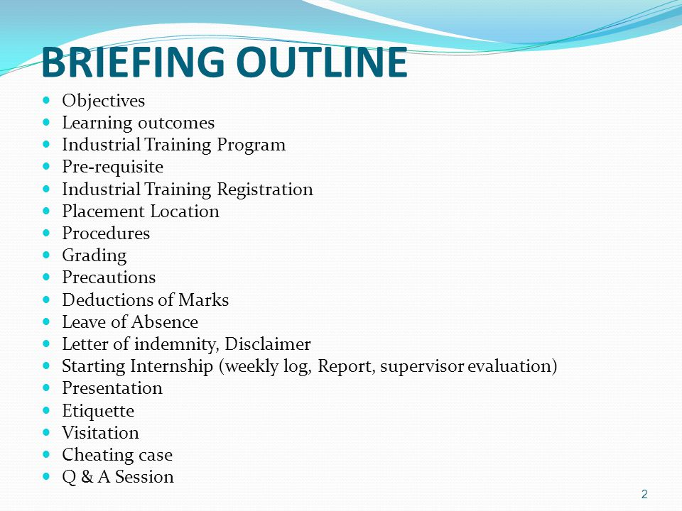 BRIEFING OUTLINE Objectives Learning outcomes