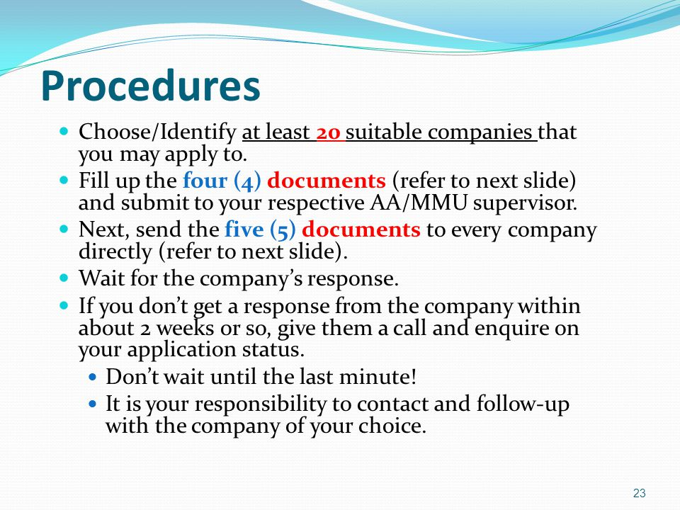 Procedures Choose/Identify at least 20 suitable companies that you may apply to.