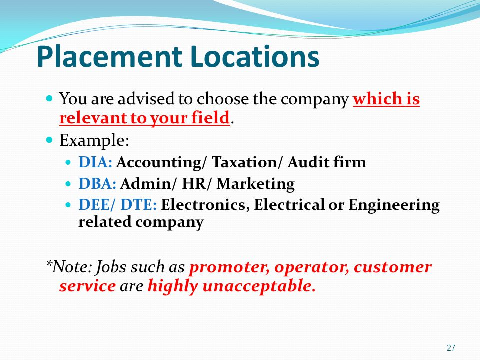Placement Locations You are advised to choose the company which is relevant to your field. Example:
