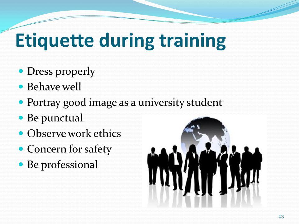 Etiquette during training
