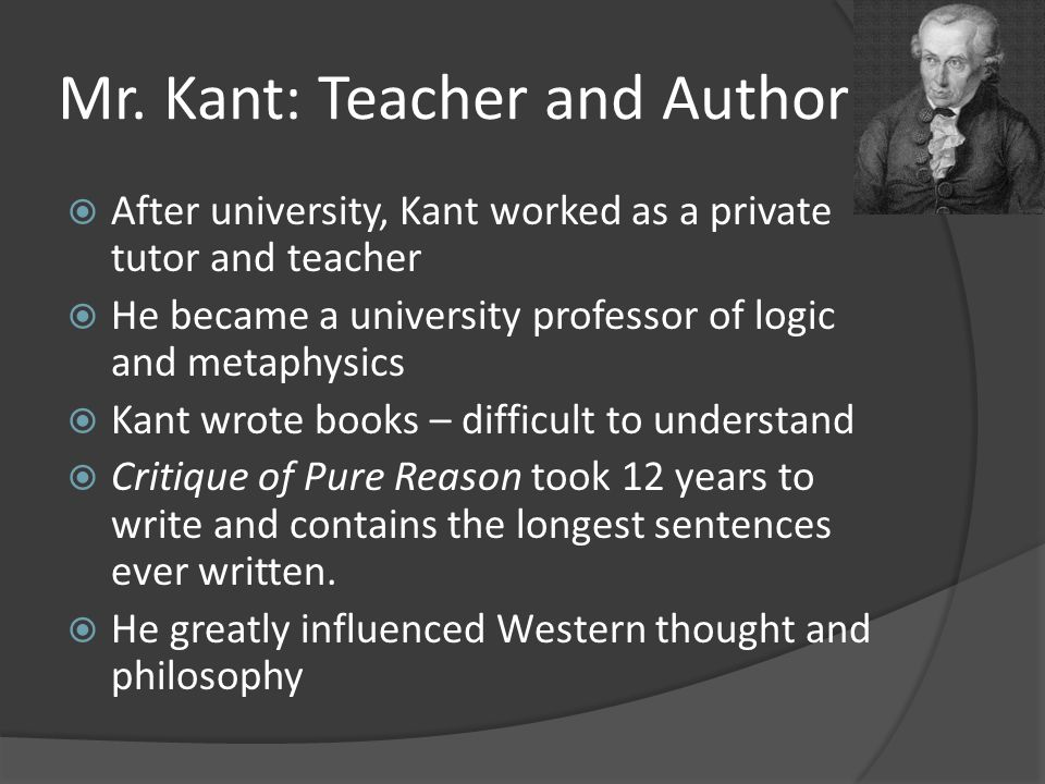 Mr. Kant: Teacher and Author