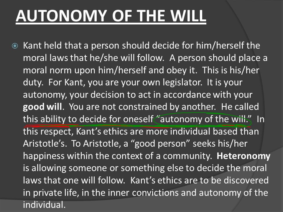 AUTONOMY OF THE WILL
