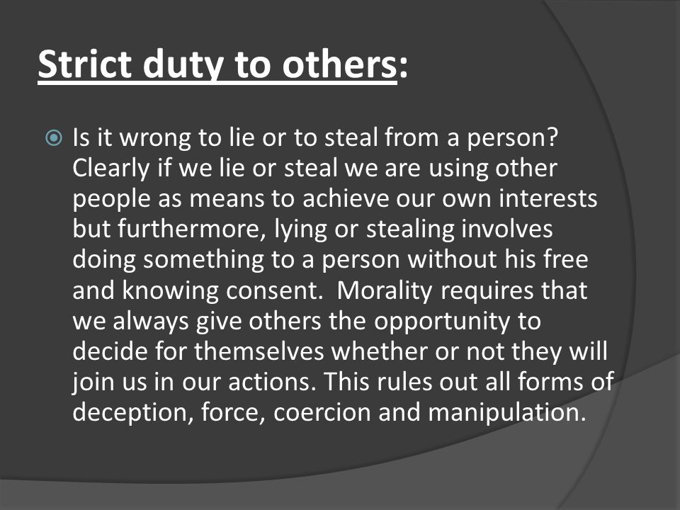 Strict duty to others: