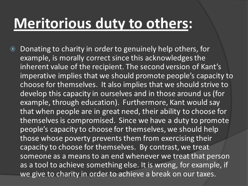Meritorious duty to others:
