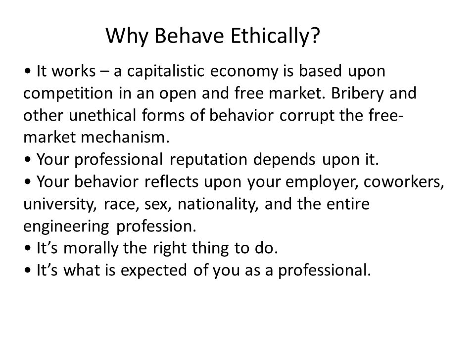 Why Behave Ethically