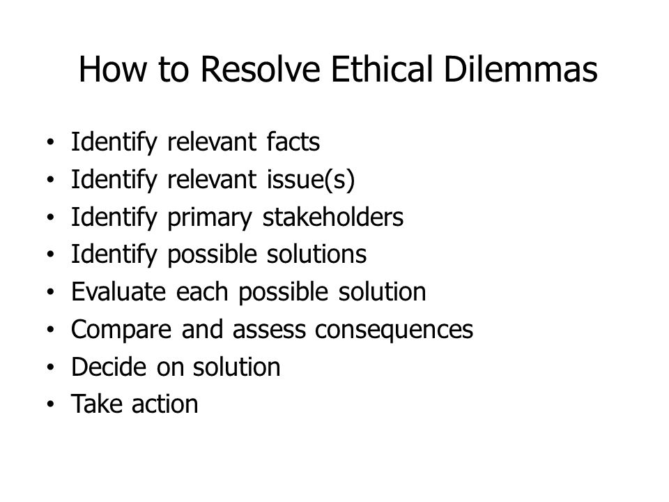 How to Resolve Ethical Dilemmas