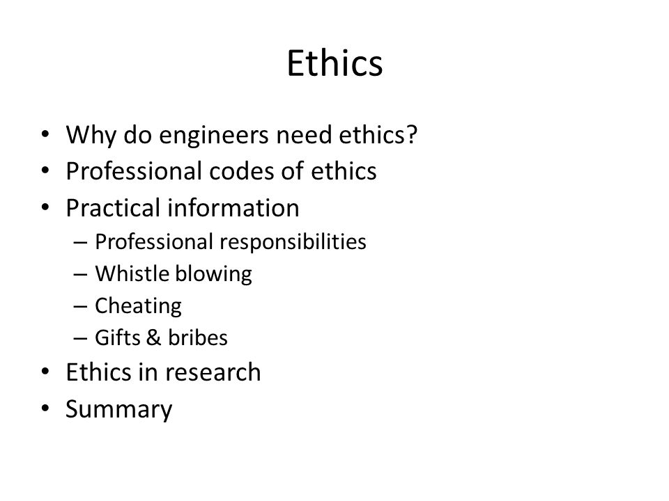 Ethics Why do engineers need ethics Professional codes of ethics