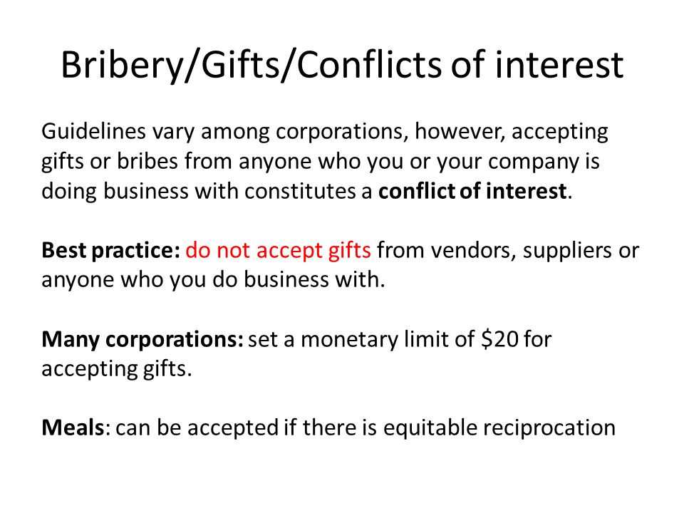 Bribery/Gifts/Conflicts of interest