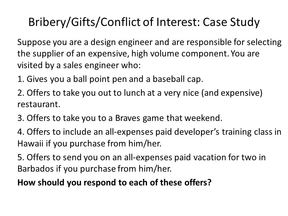 Bribery/Gifts/Conflict of Interest: Case Study