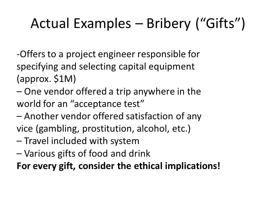Actual Examples – Bribery ( Gifts )