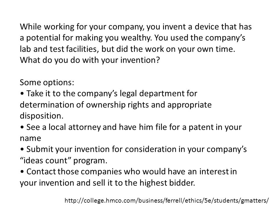 • See a local attorney and have him file for a patent in your name