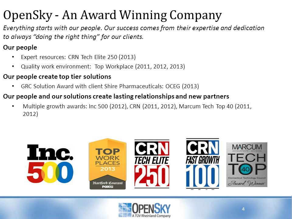 OpenSky - An Award Winning Company