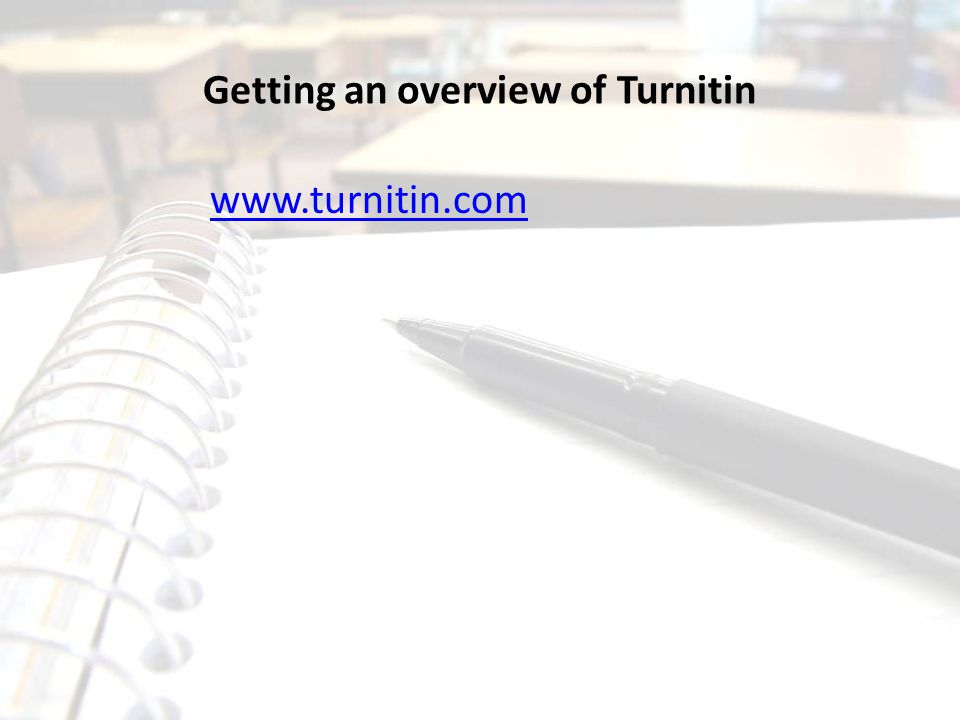 Getting an overview of Turnitin