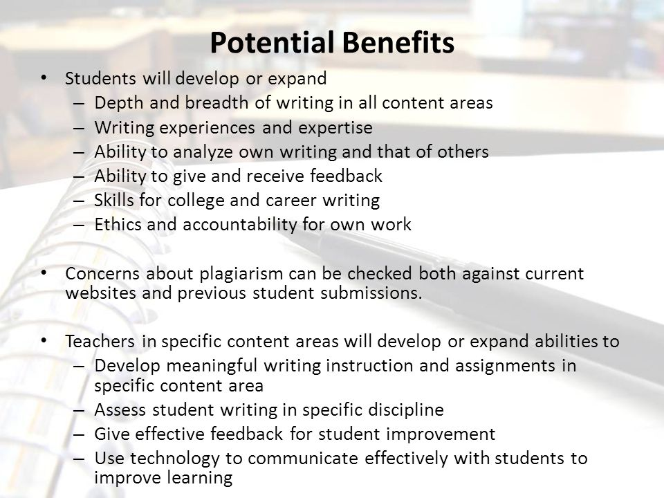 Potential Benefits Students will develop or expand