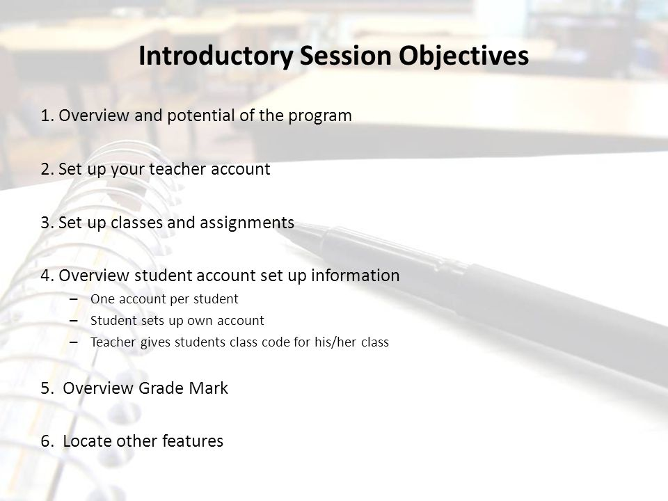 Introductory Session Objectives
