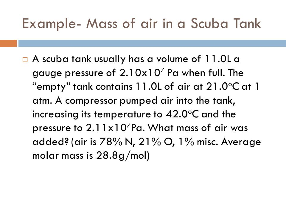 Example- Mass of air in a Scuba Tank