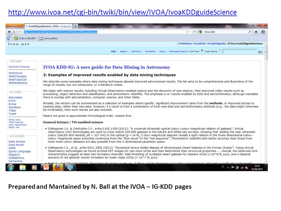 http://www.ivoa.net/cgi-bin/twiki/bin/view/IVOA/IvoaKDDguideScience Prepared and Mantained by N.