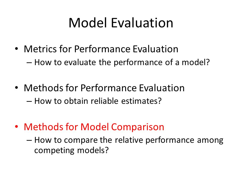 Model Evaluation Metrics for Performance Evaluation
