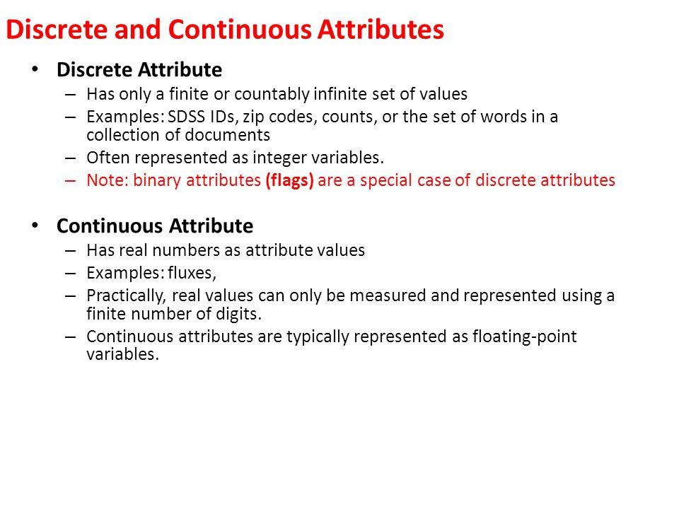 Discrete and Continuous Attributes