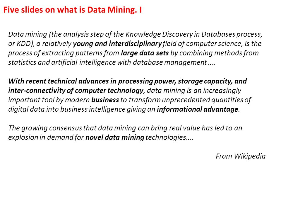 Five slides on what is Data Mining. I