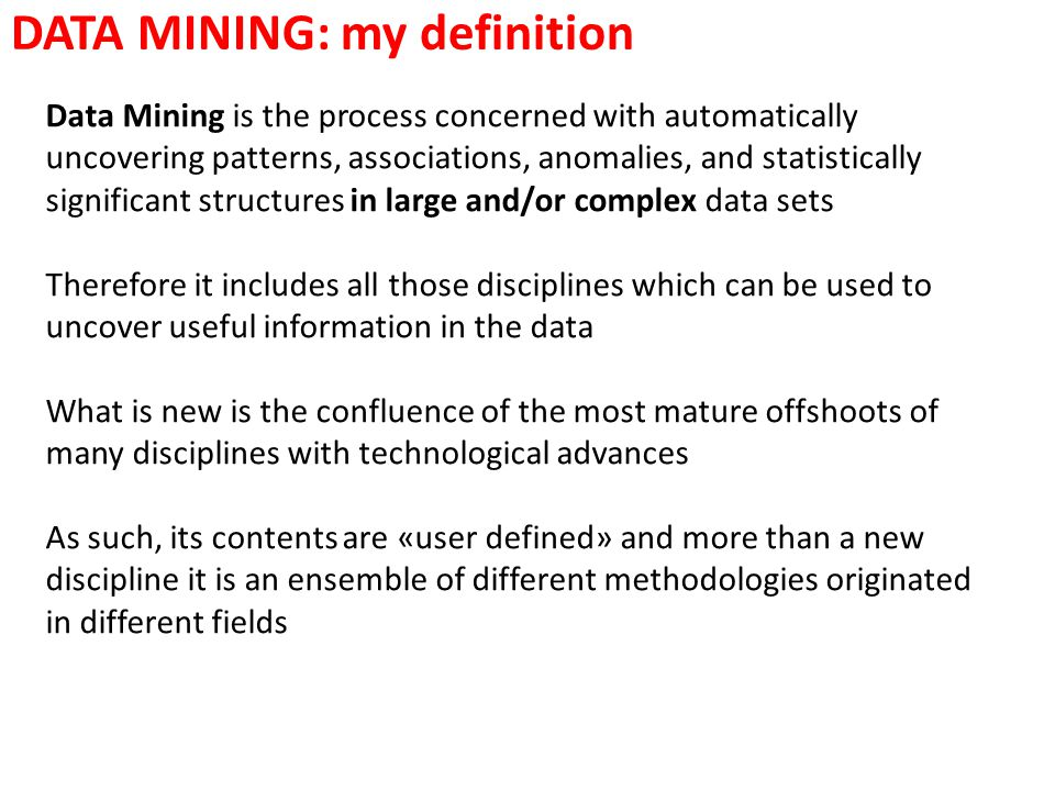 DATA MINING: my definition