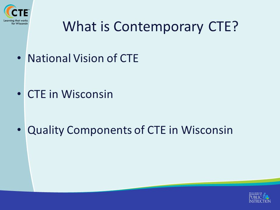 What is Contemporary CTE