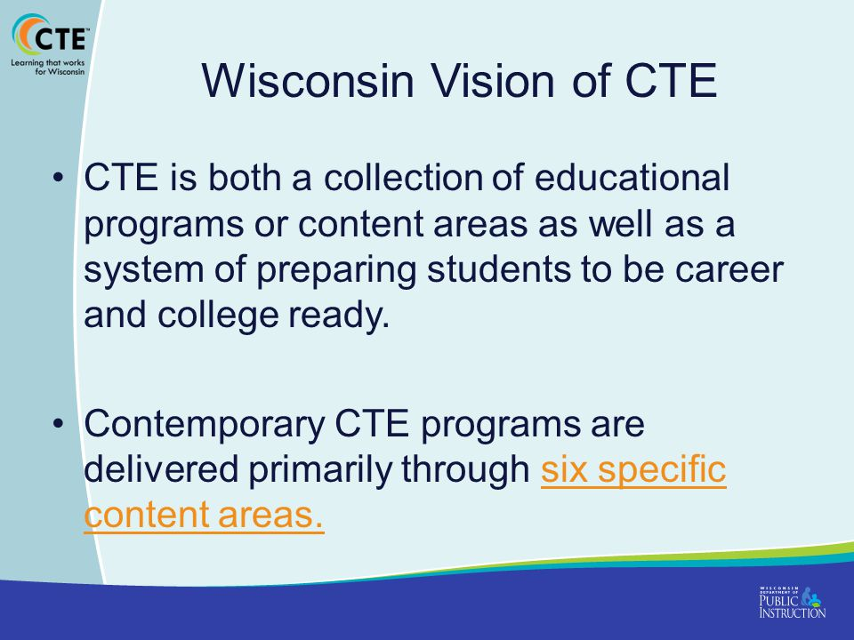 Wisconsin Vision of CTE