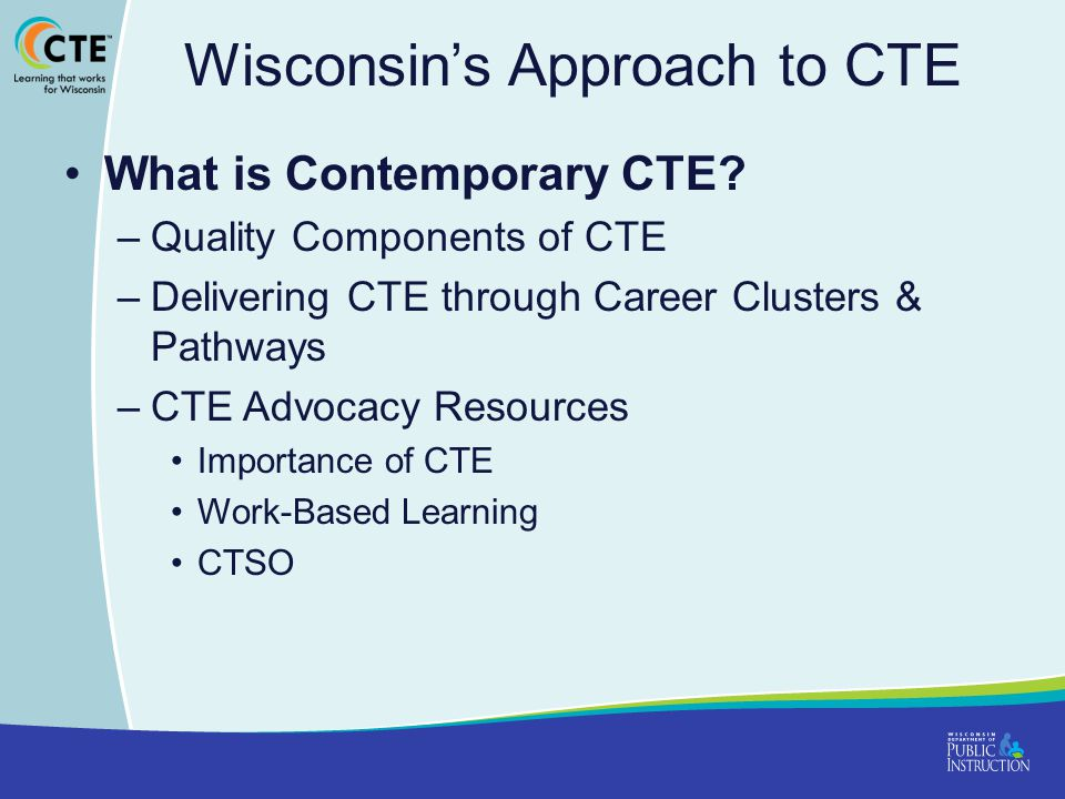 Wisconsin's Approach to CTE