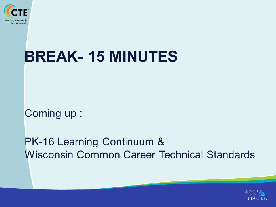 Break- 15 Minutes Coming up :