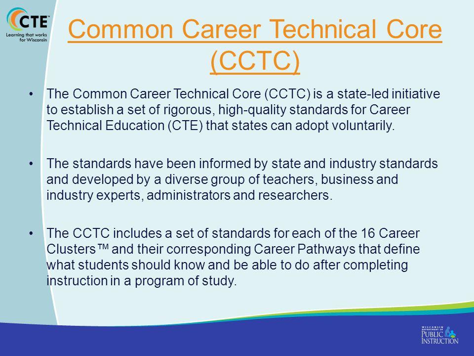 Common Career Technical Core (CCTC)