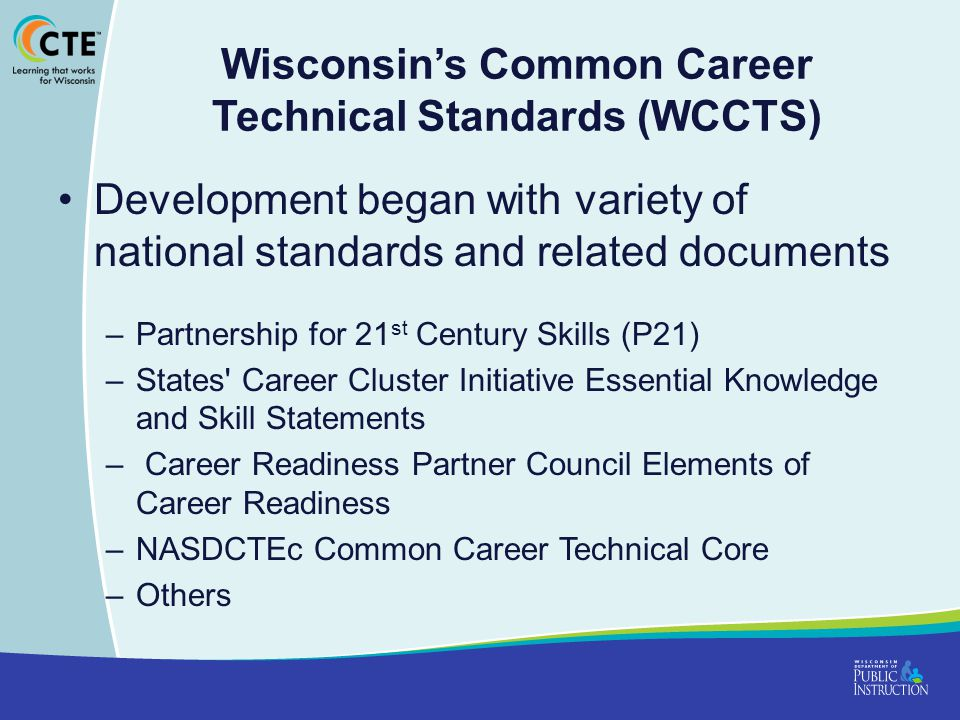 Wisconsin's Common Career Technical Standards (WCCTS)