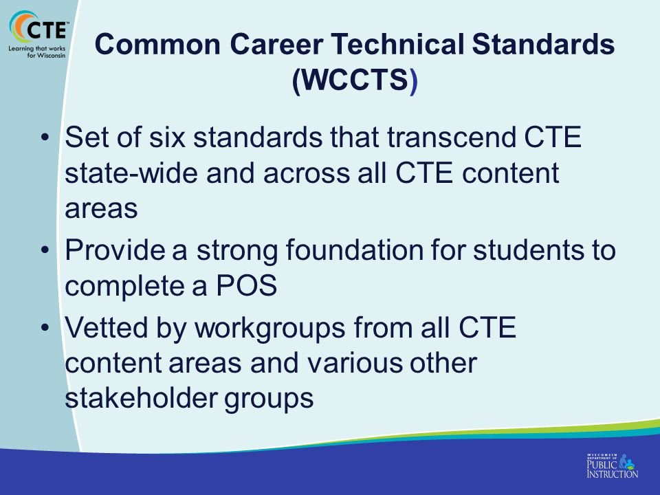 Common Career Technical Standards (WCCTS)