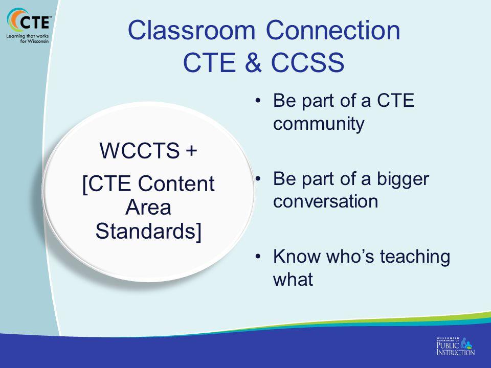 Classroom Connection CTE & CCSS