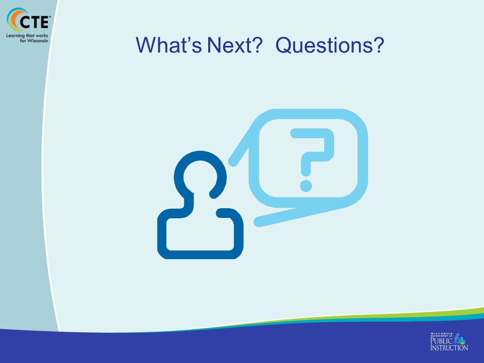 What's Next Questions