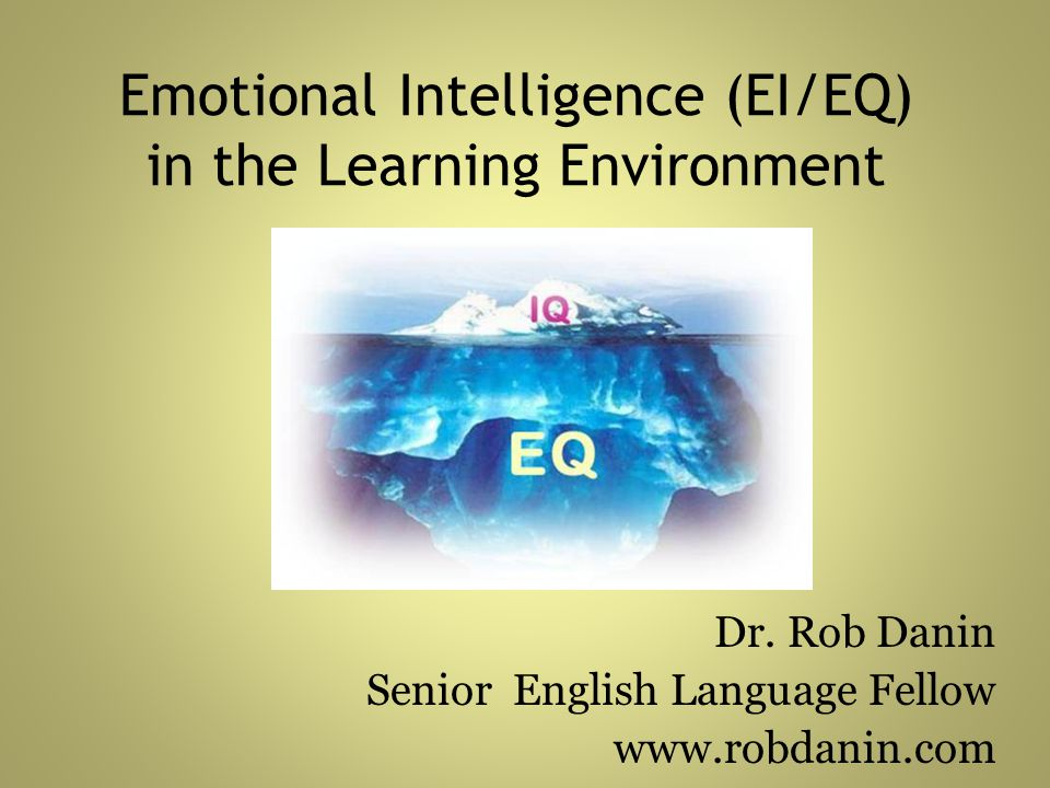 Emotional Intelligence (EI/EQ) in the Learning Environment