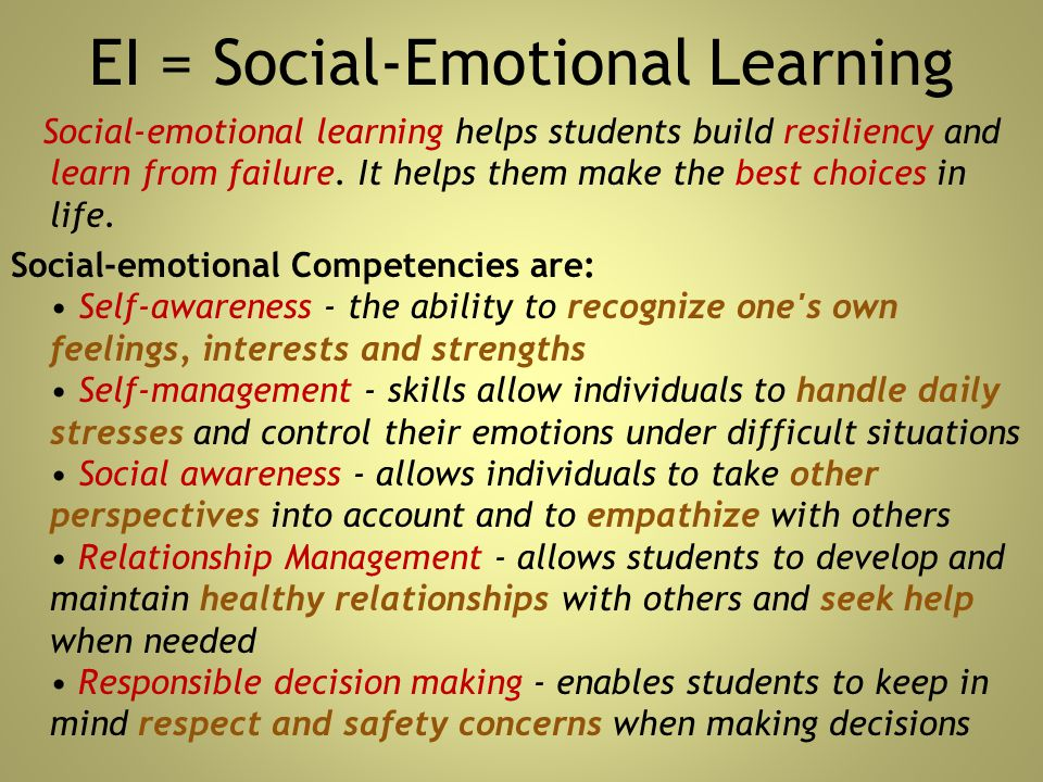 EI = Social-Emotional Learning