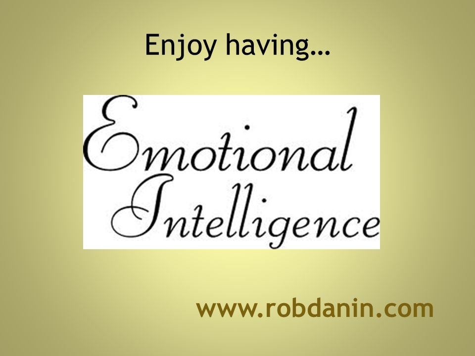Enjoy having… www.robdanin.com