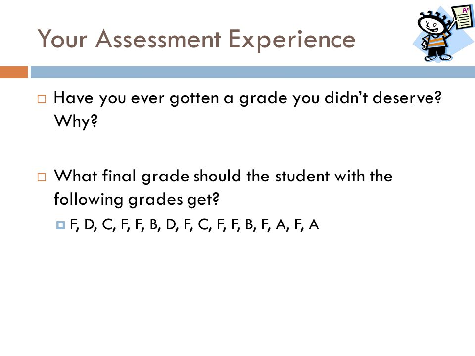 Your Assessment Experience