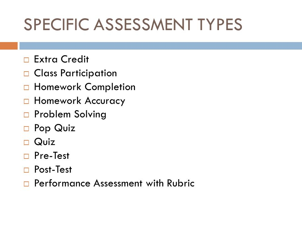 SPECIFIC ASSESSMENT TYPES