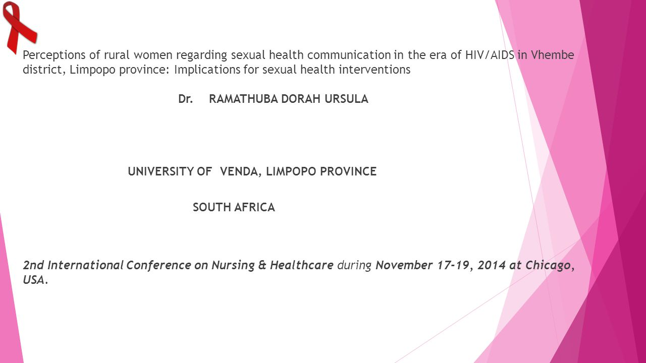 Perceptions of rural women regarding sexual health communication in the era of HIV/AIDS in Vhembe district, Limpopo province: Implications for sexual health interventions