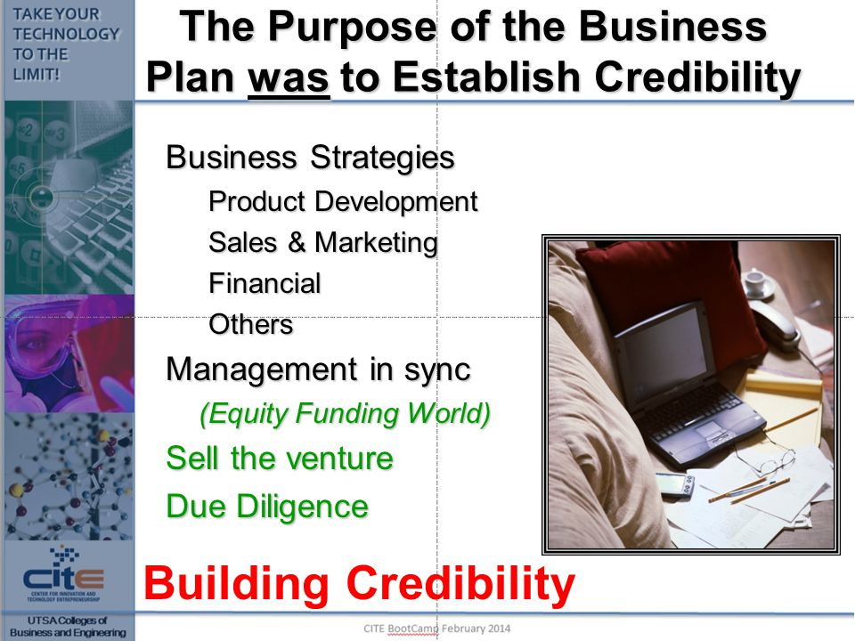 The Purpose of the Business Plan was to Establish Credibility
