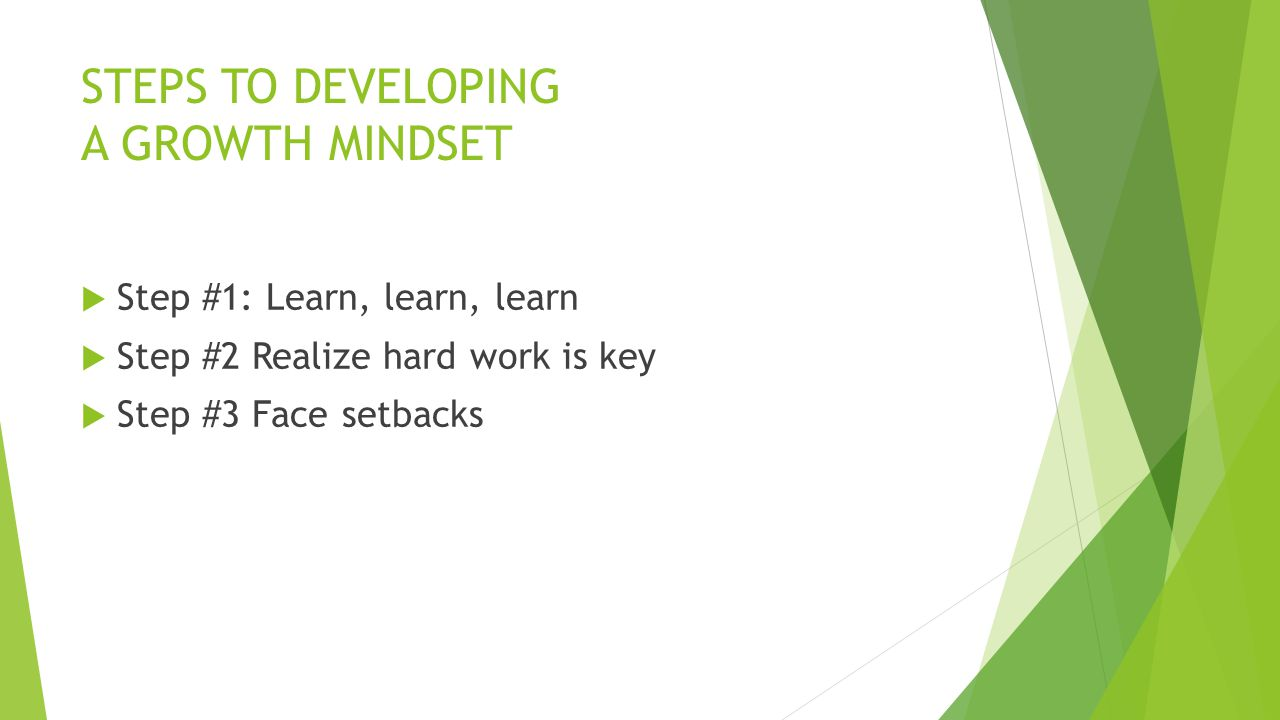 STEPS TO DEVELOPING A GROWTH MINDSET